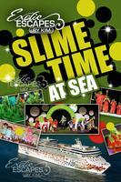 SLIME TIME AT SEA 2013