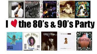 I Love the 80s, 90s & 00's Party!