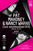 FACE PARTY PRESENTS PAT MAHONEY & NANCY WHANG OF lcd...