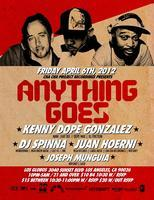 4/6 Anything Goes - KENNY DOPE and DJ SPINNA! $10 B4...