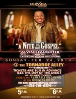 """A Nite of Gospel"" Featuring Alvin Slaughter & The..."