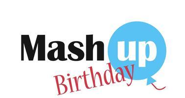 Mash Up Birthday : la grande fête de l'entrepreneuriat...