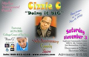 "Cizzle C ""Doing It BIG"" 14th Anniversary Comedy Show"