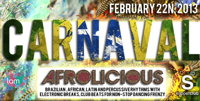 LAM's Carnaval 2013 with Live Batucada and Afrolicious