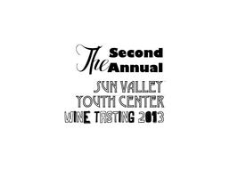 The Second Annual Sun Valley Youth Center Wine Tasting