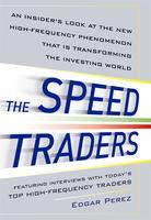 The Speed Traders Workshop 2012 Singapore: How High...