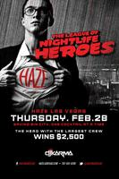 The League of Nightlife Heroes at HAZE Nightclub