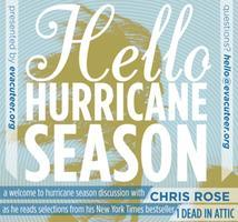 Hello Hurricane Season. Chris Rose reads from One Dead...