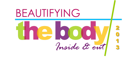 Beautifying the Body~ Inside and Out Women's Retreat...