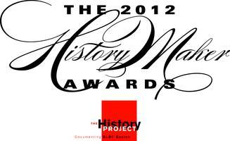 2012 HistoryMaker Awards, presented by The History...