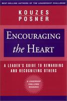 """Encouraging the Heart"" by Kouzes and Posner-- August..."