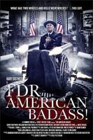 FDR: AMERICAN BADASS Comic-Con Screening