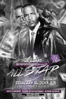 T.I. and SCARFACE ALL STAR WEEKEND TAKEOVER