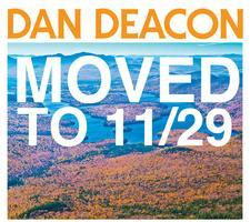 Dan Deacon: Thursday, November 29th. (DATE CHANGED)