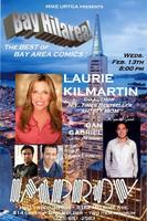 Free Tix!  Hollywood Improv! A Night Not 2 B Missed!