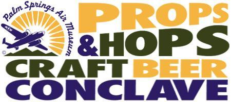PALM SPRINGS PROPS & HOPS CRAFT BEER CONCLAVE