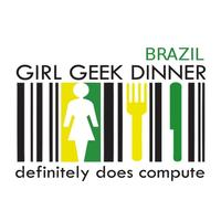 GGD Brazil Official Launch / Primeiro Girl Geek Dinner...