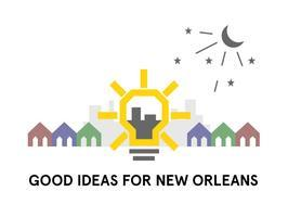 GOOD Ideas for New Orleans