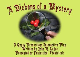 A Dickens of a Mystery (Holiday Matinee)
