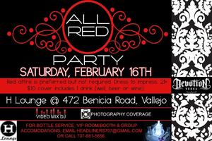 Valentine's Weekend: All Red Party (H Lounge Vallejo)