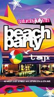 TWIRL SATURDAY BEACH PARTY @ TAJ II LOUNGE