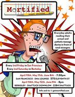 MORTIFIED BERKELEY AUGUST 11TH- Presales are done,...