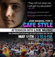 Mashals  cafe style afternoon  to benefit the Malala...
