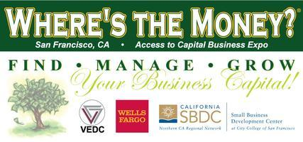 Where's the Money Access to Capital Business Expo -...