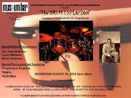 The Drum Explosion - Wednesday Night