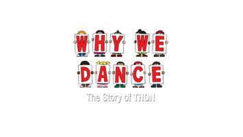 "Advanced Screening of ""Why We Dance: The Story of THON"""