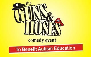 The Guns and Hoses Comedy Event To Benefit Autism Educa...