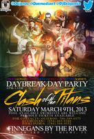 DAY PARTY: CLASH OF THE (GREEK) TITANS SAT. MARCH 9TH...