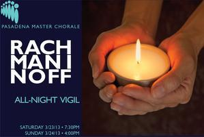 Rachmaninoff All-Night Vigil (Saturday)