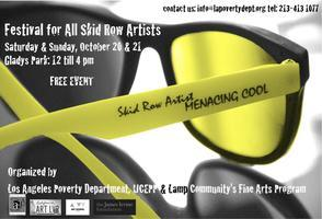 3rd Festival For All Skid Row Artists: Oct. 20 & 21