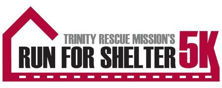 """Trinity Rescue Mission """"Run For Shelter"""" 5K"""