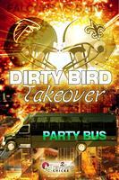 DIRTY BIRDS TAKEOVER PARTY BUS - ONE DAY TURNAROUND TIP