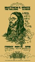 Matthew E. White with The Trillions @ The Camel
