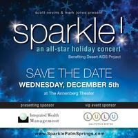 Sparkle! An All-Star Holiday Concert Benefiting Desert...