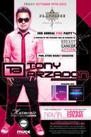 TONY ARZADON 3rd Annual PINK PARTY
