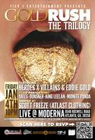 GOLD RUSH: THE TRILOGY | FT. HEROES X VILLAINS & EDDIE...