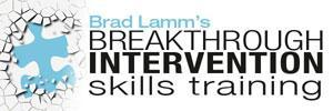 Brad Lamm's   Breakthrough Intervention skills...