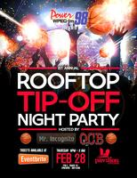 WPEG presents The Rooftop Tip-Off Night Party Hosted...