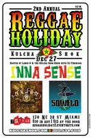 Kulcha Shok Presents the 2nd annual Reggae Holiday at...