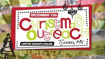 Tijuana Christmas Outreach
