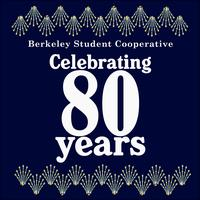 Berkeley Student Cooperative 80th Anniversary Gala