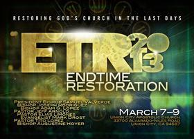 End-Time Restoration 2013
