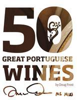50 Great Portuguese Wines  Selected by  Master...