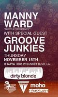 11/15 DIRTY BLONDE wsg. GROOVE JUNKIES and MANNY WARD