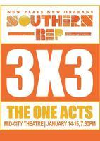 3X3 THE ONE ACTS - Monday, January 14th, 7:30pm