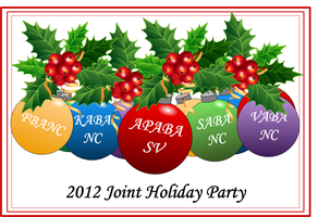 2012 Joint Holiday Party (APABA-SV, KABA-NC, SABA-NC,...